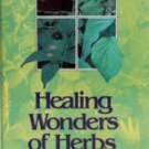 Healing Wonders of Herbs