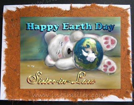 SISTER-in-Law HAPPY EARTH DAY white Teddy bear cub Handmade Custom greeting Card