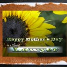 Happy Mother's Day for LAWYER Card Sunflower handmade greeting cards Nature Art - Ines Miller