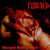 Izund - Decayed Rotten Dead - 10 CD's - Wholesale