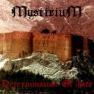 Mystirium - Determination of Hate