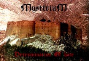 Mystirium - Determination of Hate