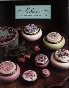 ESTHER'S SILK RIBBON EMBROIDERY (paperback)