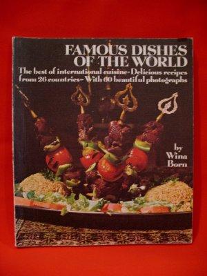 Vintage Famous Dishes of The World International Wina Born Cookbook Recipes