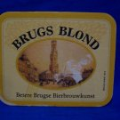 Vintage Brugs Blond Belgian Lager Ale Beer Coaster Souvenir
