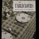 Vintage 1949 Crochet Pattern Magazine Tablecloths Heirlooms of Tomorrow