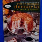 Vintage 1958 Good Housekeeping Book of Delectable Desserts Cookbook Recipes