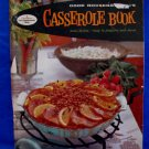 Vintage 1958 Good Housekeeping Book Casserole Cookbook Recipes
