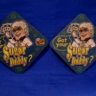 Got Your Sugar Daddy Pull Tabs Beer Drink Coaster Souvenir set of 2