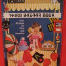 Patons Third Bazaar Book 40 Gifts Knitting Crochet Embroidery Tapestry Feltwork Patterns