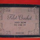Vintage ANTIQUE 1914 Filet Crochet Crocheting Patterns Antique Patterns