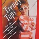 Trendy Tops Machine Knitting News Supplement Patterns CHILDREN