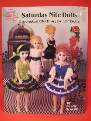 "Crochet Crocheting Patterns Barbie Dolls Sizes 15"" Saturday Nite"