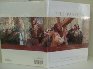 "Photography from the Movie""The Passion of The Christ HC"
