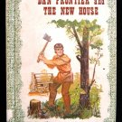 Dan Frontier and the New House Hurley Simmons Reader HC