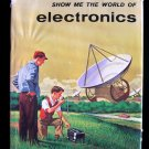 Show Me the World of Electronics Julian May Vintage HC