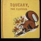 Squeaky the Squirrel Gene Darby Edward Miller Vintage