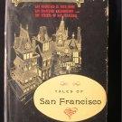Tales of San Francisco Samuel Dickson Vintage HCDJ 1960