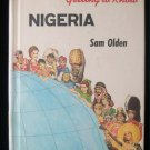 Getting to Know Nigeria Sam Olden Child's Geography HC
