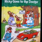 Nicky Goes to the Doctor Richard Scarry Rabbit Giant HC