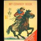 My Cowboy Book Start Right Elf Grant Merryweather 1967