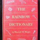 The Rainbow Dictionary Wendell Wright Joseph Low 1959
