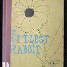 The Littlest Rabbit Robert Kraus Vintage HC 1961 Runt