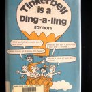 Tinkerbell is a Ding a Ling Roy Doty Riddles HCDJ 1980