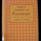 Early American Furniture James O'Neill Build Vintage HC