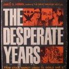 The Desperate Years James Horan Great Depression HCDJ