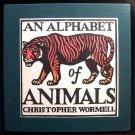 An Alphabet of Animals Christopher Wormell First Ed HC