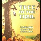 Tree in the Trail Holling Clancy Holling HCDJ Santa Fe