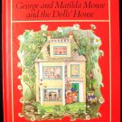 George and Matilda Mouse and the Dolls House Buchanan