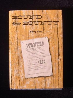 Bound for Bounty Barry Cord Vintage Western HCDJ 1969