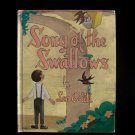 Song of the Swallows Leo Politi Vintage HC 1948