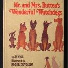 Mr. and Mrs. Button's Wonderful Watchdogs Duvoisin 1978
