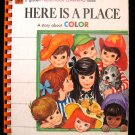 Here is a Place Story About Color Preschool Learning