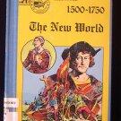 The New World 1500-1750 Farr Cruz Homeschool History HC