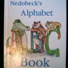 Nedobeck's Alphabet Book Signed 1981 Alligator Bear Cat