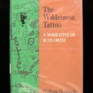 The Wilderness Tattoo Juan Ortiz Steele Vintage 1st ED