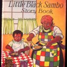 The Little Black Sambo Story Book HCDJ Bannerman Beck