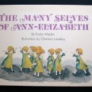 The Many Selves of Ann Elizabeth Evelyn Maples Loeding