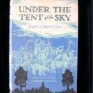Under the Tent of the Sky Brewton Lawson Vintage HCDJ