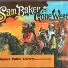 Sam Baker Gone West Vintage HCDJ 1977 Raphael Bolognese