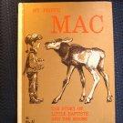 My Friend Mac Moose Little Baptiste Vintage HC Ward