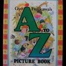 Gyo Fujikawa's A to Z Picture Book Alphabet 1977 HC