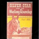 Silver Star and the Mustang Roundup Basil Miller 1951