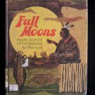 Full Moons Indian Legends of the Seasons Lillian Budd