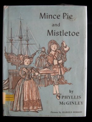 Mince Pie and Mistletoe Phyllis McGinley Berson HCDJ