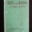 Dot and Dash at Happy Hollow Dorothy West Vintage 1938